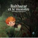 Balthazar et le monstre, de Fabrice Guillet et Stéphan Bétemps