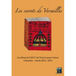 Les secrets de Versailles (ouvrage collectif)