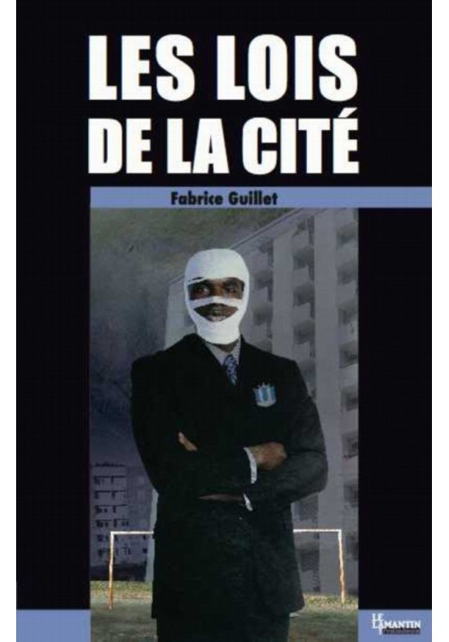 Les lois de la cité, de Fabrice Guillet