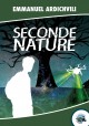 Seconde nature