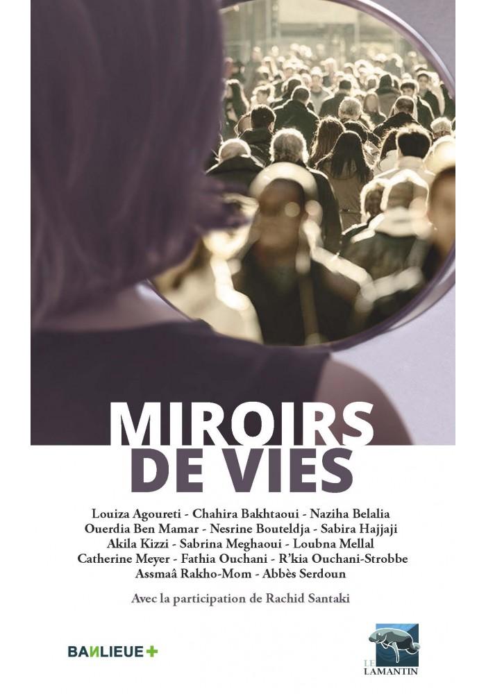 Miroirs de vies