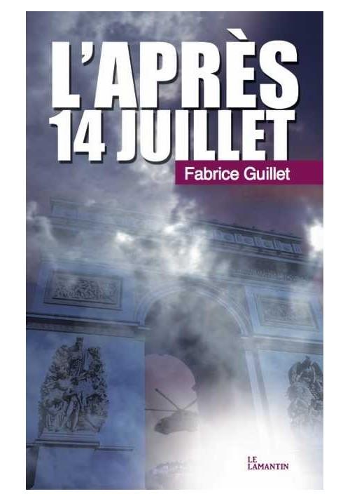 L'après 14 juillet, de Fabrice Guillet
