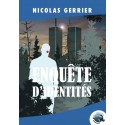 Enquête d'identités, de Nicolas Gerrier