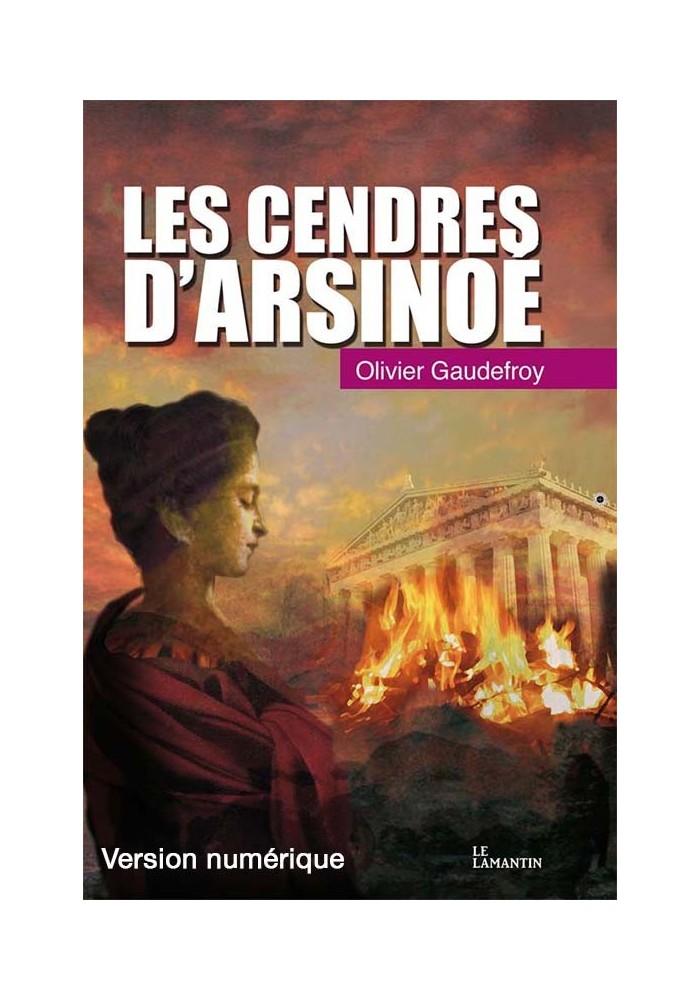 Les cendres d'Arsinoé (version numérique)
