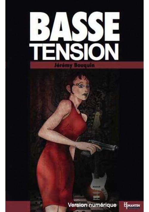 Basse tension (version numérique)