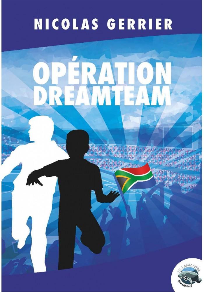 Opération Dreamteam