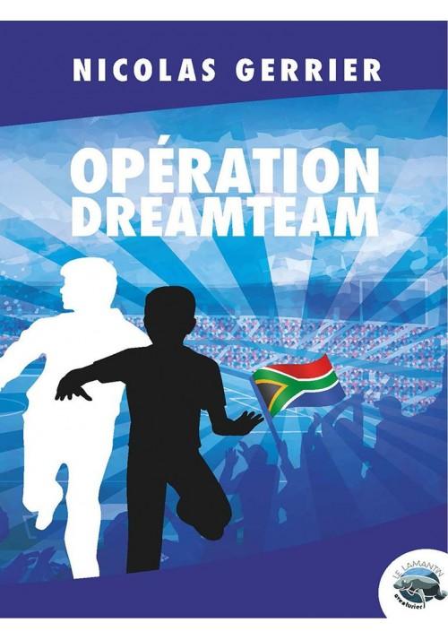 Opération Dreamteam (epub)